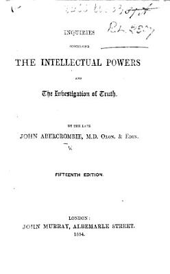 Inquiries concerning the intellectual powers and the investigation of truth     Eleventh edition PDF