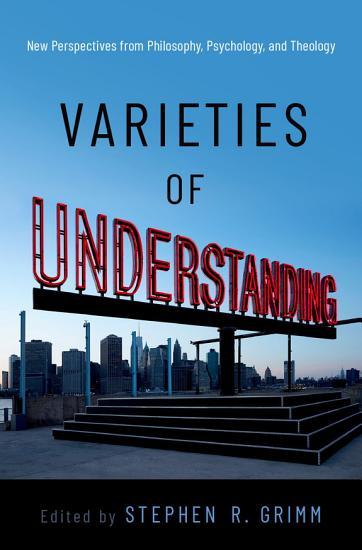 Varieties of Understanding PDF