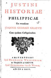 Historiae Philippicae: Ex recensione J[oannis] G[eorgii] Graevii, cum ejusdem castigationibus