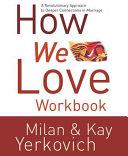 How We Love Workbook