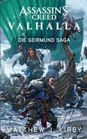 Assassin s Creed Valhalla  Die Geirmund Saga PDF