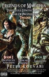 Legends of Marithia: War of Prophecies Complete Trilogy