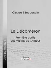 Le Décaméron: Les Maîtres de l'Amour