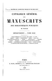 Catalogue général des manuscrits des bibliothèques publiques de France: Volume31