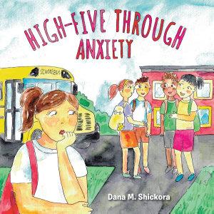 High Five Through Anxiety