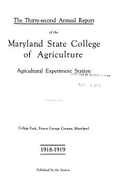 Annual Report - Maryland Agricultural Experiment Station: Volumes 32-36