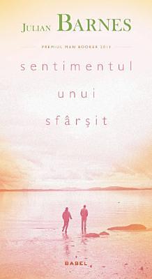 Sentimentul unui sf  r  it      Editura Nemira PDF