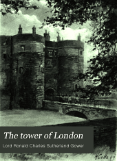 The Tower of London: Volume 1