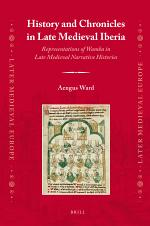 History and Chronicles in Late Medieval Iberia