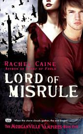 Lord of Misrule: The Morganville Vampires