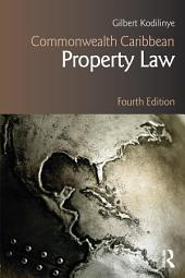 Commonwealth Caribbean Property Law: Edition 4