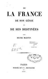 De la France, de son génie et de ses destinées