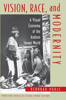 Vision  Race  and Modernity