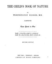 The Child's Book of Nature: For the Use of Families and Schools