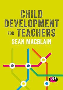 Child Development for Teachers