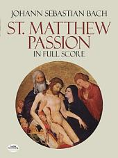 St. Matthew Passion in Full Score