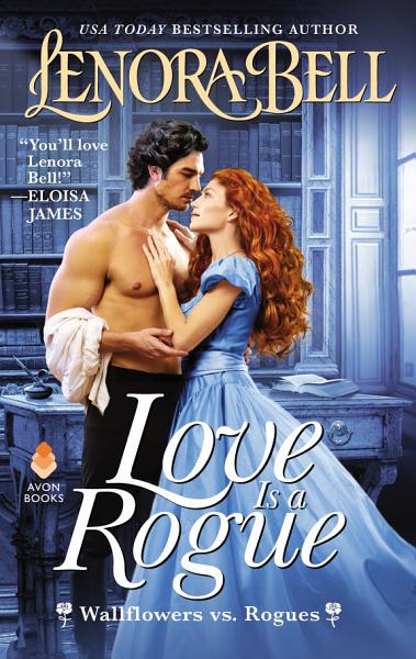 Download Love Is a Rogue Book