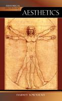 Historical Dictionary of Aesthetics PDF