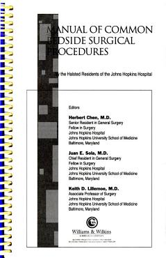 Manual of Common Bedside Surgical Procedures by the Halsted Residents of the Johns Hopkins Hospital PDF
