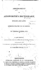 An Abridgement of Ainsworth's Dictionary: English and Latin ...