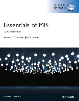 Essentials of MIS  Global Edition PDF