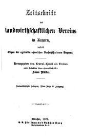 Zeitschrift des Landwirthschaftlichen Vereins in Bayern: zugl. Organ d. Agrikultur-Chemischen Versuchsstationen Bayerns, Band 62