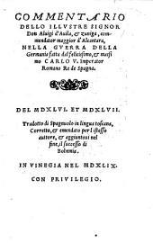 Commentario ... nella guerra della Germania fatta dal felicissimo ... Carlo V imperator Romano del 1546 et 1547 (etc.)