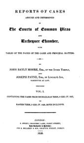 Reports of Cases Argued and Determined in the Courts of Common Pleas and Exchequer Chamber: With Tables of the Names of the Cases and Principal Matters, Volume 1