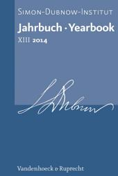 Jahrbuch des Simon-Dubnow-Instituts / Simon Dubnow Institute Yearbook XIII/2014