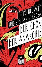 Der Chor der Anarchie