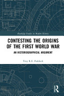 Contesting the Origins of the First World War