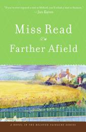 Farther Afield: A Novel