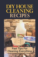 DIY House Cleaning Recipes
