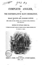 The Complete Angler,: Or, The Contemplative Man's Recreation,