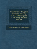 Chambers s English Readers  Ed  by J  M  D  Meiklejohn   Primary Source Edition PDF