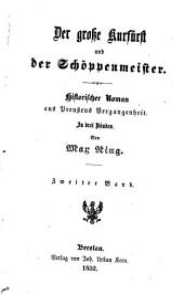 Der große Kurfürst und der Schöppenmeister: historischer Roman aus Preußens Vergangenheit : in 3 Bänden, Band 2