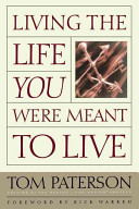 Living the Life You Were Meant to Live PDF
