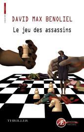 Le jeu des assassins: Thriller