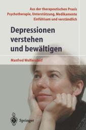 Depressionen verstehen und bewältigen: Ausgabe 3