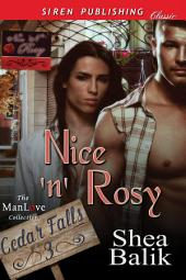 Nice 'n' Rosy [Cedar Falls 3]
