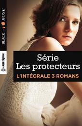 Intégrale Black Rose ''Les protecteurs'': Le mariage menacé - Un engagement à haut risque - Une mystérieuse inconnue