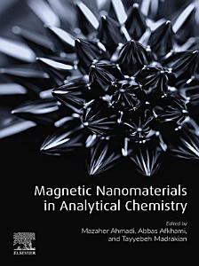 Magnetic Nanomaterials in Analytical Chemistry