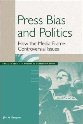 Press Bias and Politics PDF
