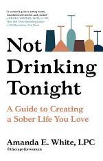 Not Drinking Tonight