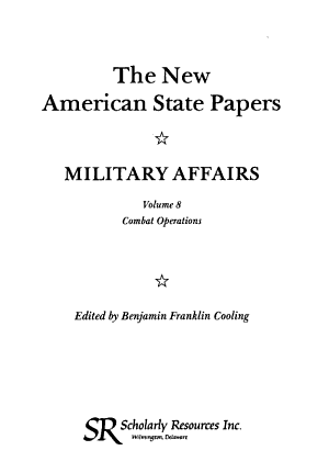 The New American State Papers  Military Affairs  Combat operations PDF