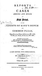 Reports Of Cases Argued And Ruled At Nisi Prius In The Courts Of King S Bench And Common Please Book PDF