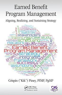 Earned Benefit Program Management
