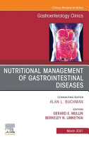 Nutritional Management of Gastrointestinal Diseases  An Issue of Gastroenterology Clinics of North America  E Book PDF