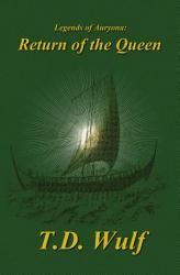 Legends Of Auryona Return Of The Queen Book PDF
