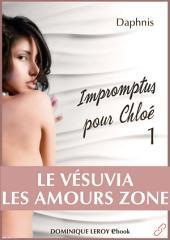 IMPROMPTUS POUR CHLOÉ, épisode 1 - Le Vésuvia, Les Amours Zone